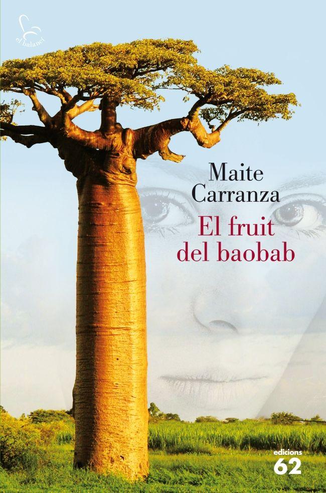 MAITE CARRANZA. El fruit del baobab