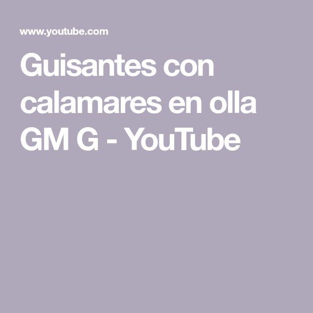 Guisantes con calamares en olla GM G - YouTube