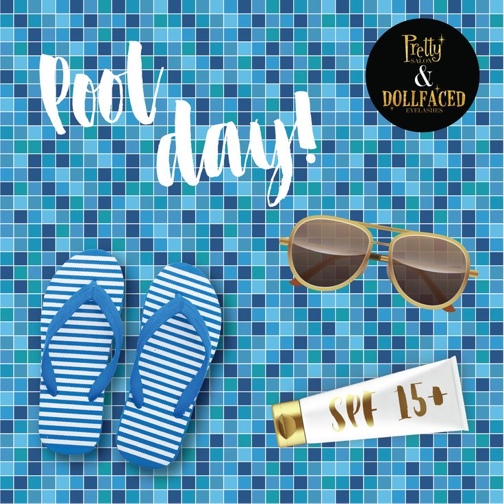"""Pool day essentials. """"Don't forget your SPF,"""" says our esthetician. #PrettyTip"""