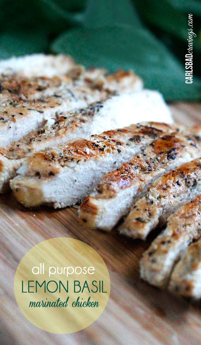 All Purpose Lemon Basil Marinated Chicken | DELICOUS in pasta, salad, wraps, pitas, etc and so easy!  I love having this on hand! | Carlsbad Cravings