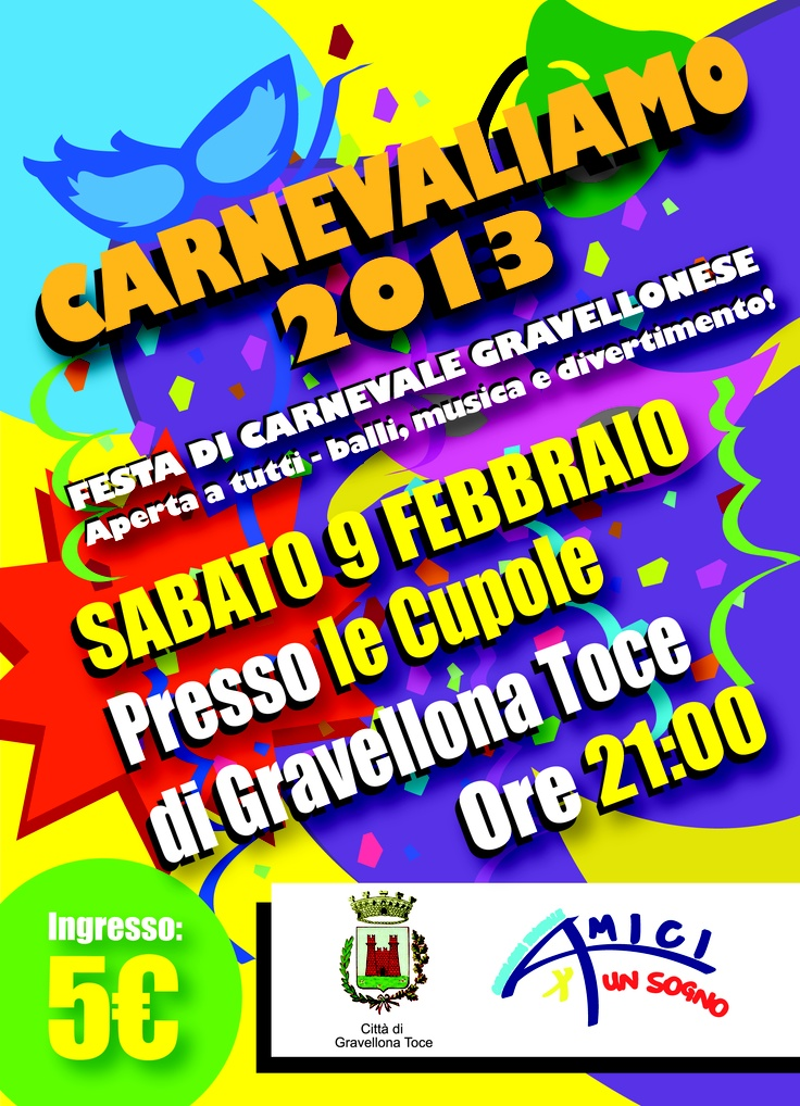 Carnival in the area of Lake Maggiore at Lake's Dome! The perfect location for this kind of events...