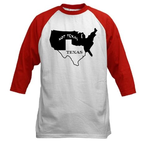 YES please!! Texas Gift Texas / Not Texas Baseball Jersey