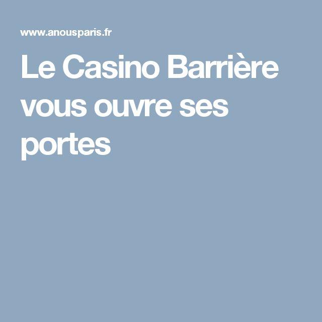 Le Casino Barrière vous ouvre ses portes