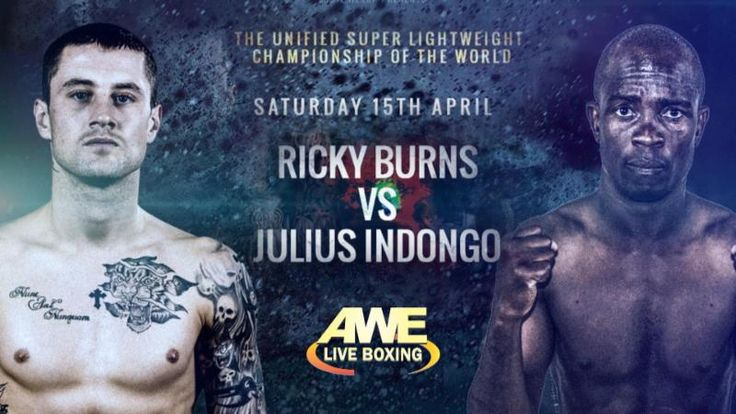 Ricky Burns meets Julius Indongo in an IBF/WBA 140 pound unification bout live on Saturday, April 15th