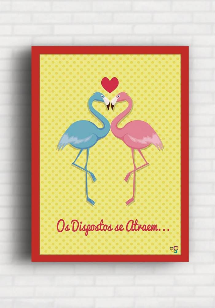 Poster Os Dispostos se Atraem - Top Quadros TQ061