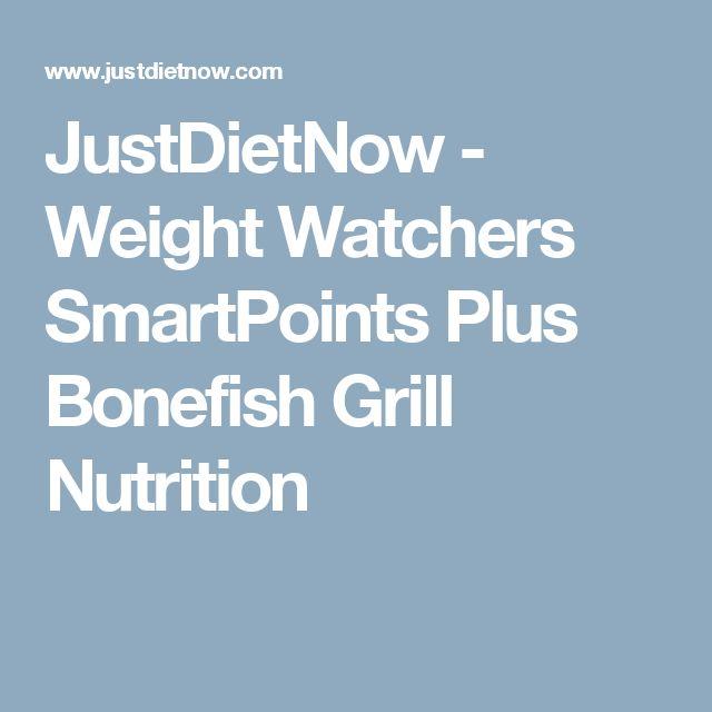 JustDietNow - Weight Watchers SmartPoints Plus Bonefish Grill Nutrition