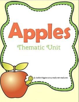 "Thematic Unit, ""Apples"" (from Jackie Higgins, Ready. Set. Read! on TpT)"