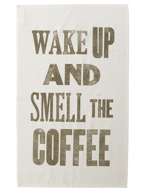 Kitchen Wall Decor.: Wall Decor, Teas Towels, Kitchens Wall, Tea Towels, Quotes, Coffee Teas, Wake Up, Coffee Time, Mornings