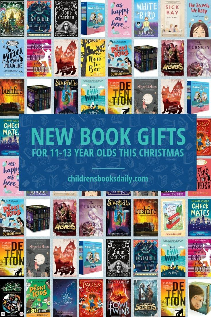 The Books On This List Are Almost All Titles Published This Year So They Are Perfect Ones For Gifting To 11 13 Year Olds This Chr Book Gifts Books 13 Year Olds Can year olds read ya books