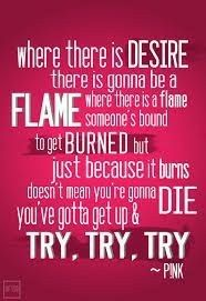 Time to get up and try.. try.. try.