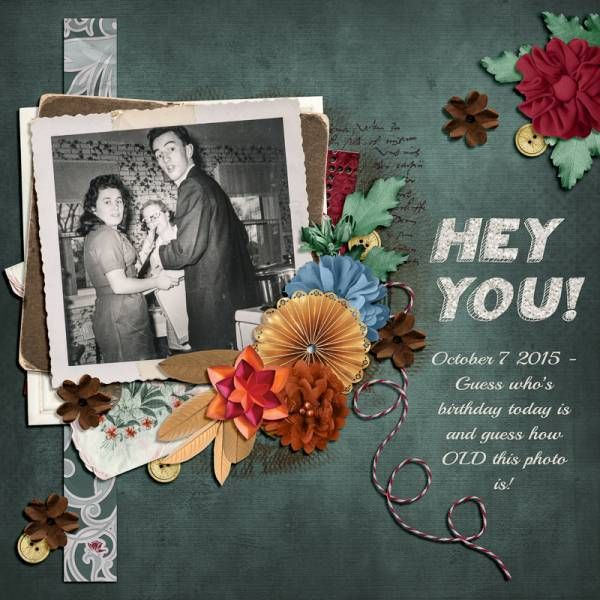 """Hey You! Created using """"Celebrate Family Bundle"""" by Over the Fence Designs. #theStudio #digitalscrapbooking"""