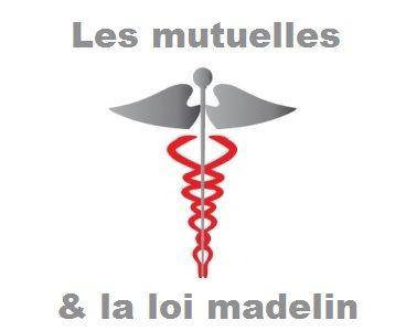 La loi madelin et toutes les informations sur les mutuelles santé : La loi madelin pour les TNS, complémentaire, définition... Dossier complet en ligne!