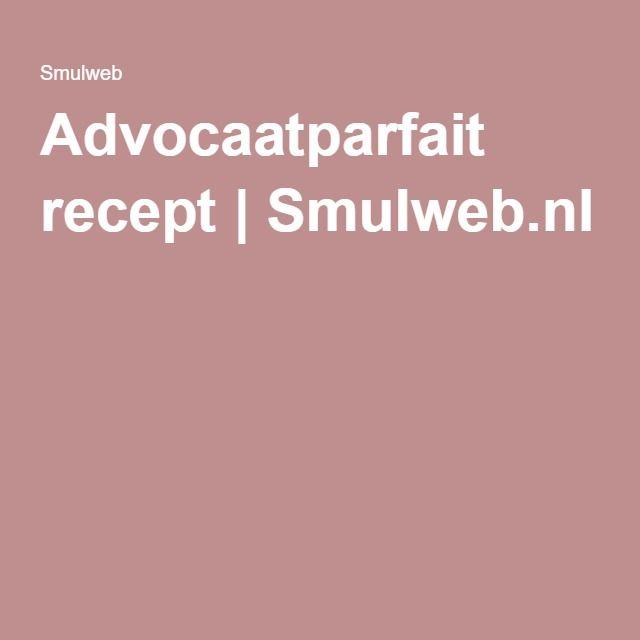 Advocaatparfait recept | Smulweb.nl