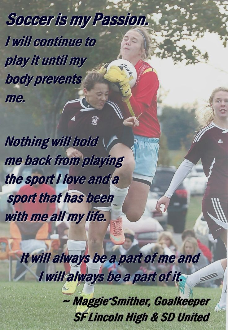 Soccer is my passion.