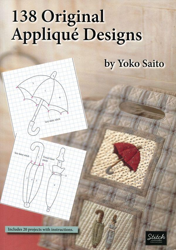 One World Fabrics: Shop | Category: English Craft/Quilting Books | Product: 138 Original Applique Designs by Yoko Saito