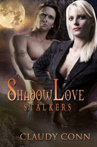 SHADOWLOVE-STALKERS (Shadow (vampire) series) by Claudy Conn, #free http://www.amazon.com/dp/B0053DLC74/ref=cm_sw_r_pi_dp_zmA4qb1JJ16HB