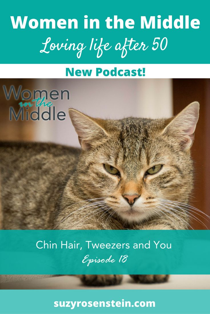 Chin hair, Tweezers and You in Midlife podcast \ podcasts \ itunes \ midlife \ women \ woman \ chin hair \ facial hair \ tweezers \ tweezer \ plucking \ menopause \ aging \ empty nest \ magnification \ mirror \ whisker \ whiskers \ midlife crisis \ ageing \ over 50 \ turning 50