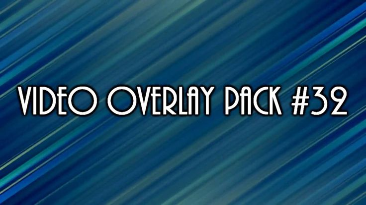Video Overlay Pack #32