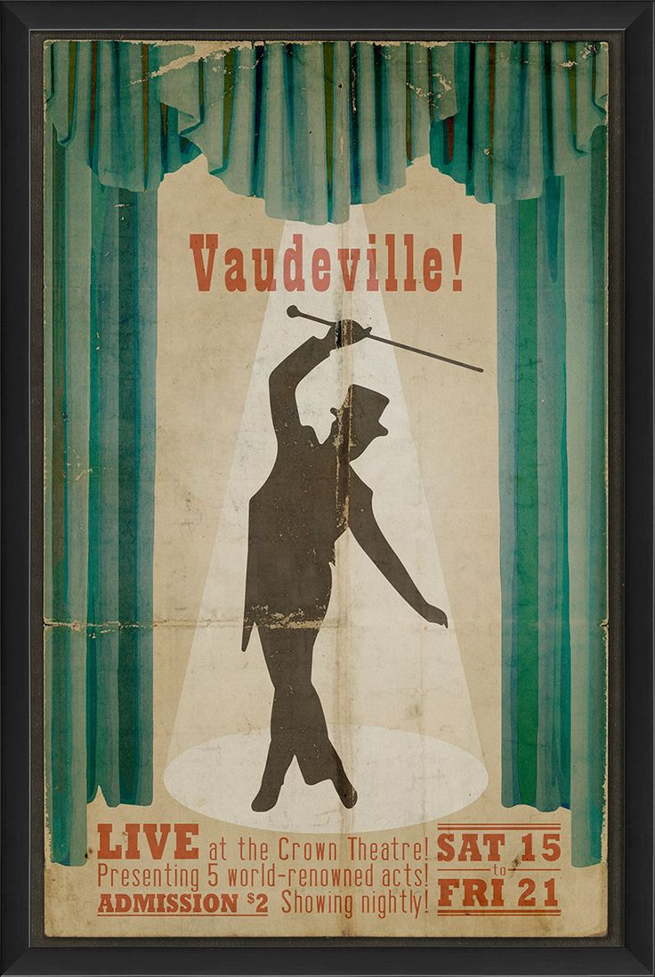 14 best Vaudeville posters images on Pinterest | Vintage posters ...