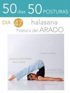 50 días 50 posturas. Día 47. Postura del arado
