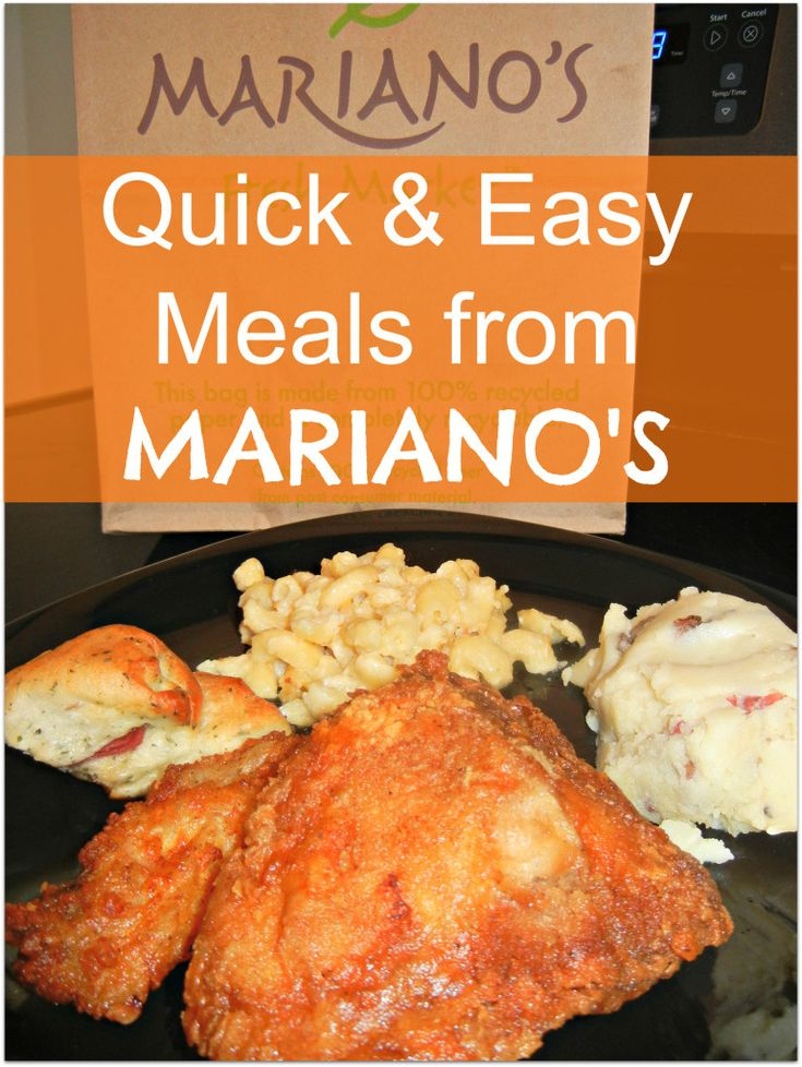 My quick easy and delicious meal from mariano s fresh for Quick and delicious dinner recipes