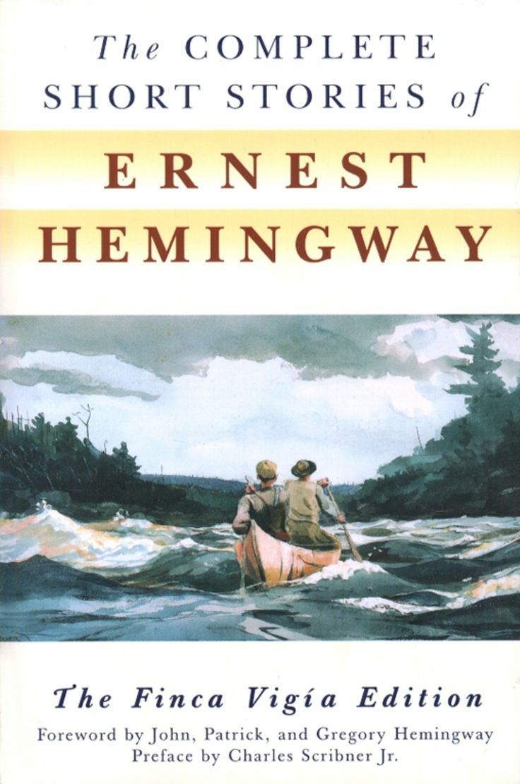 best ideas about ernest hemingway short stories ernest hemingway the complete short stories of ernest hemingway