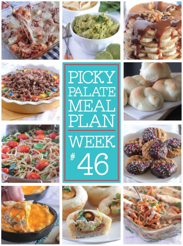 Picky Palate Meal Plan Week 46