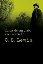 Cartas de um diabo a seu aprendiz - C. S. Lewis (Romance)