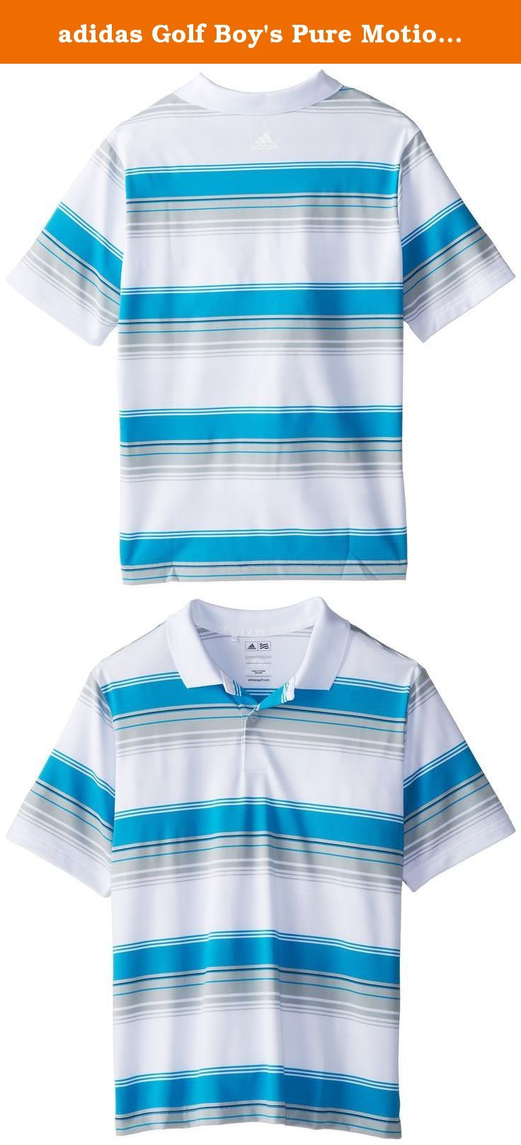 adidas Golf Boy's Pure Motion Merch Stripe Polo, White/Light Onix/Solar Blue/Midnight, Small. Sometimes, you've just got to play with boldness. Go straight for the pin with total confidence in this rousing merch stripe polo. A blend of moisture-wicking fiber with 5% Lycra for stretch and ease, you'll stand out of the crowd as you attack the course in comfort.