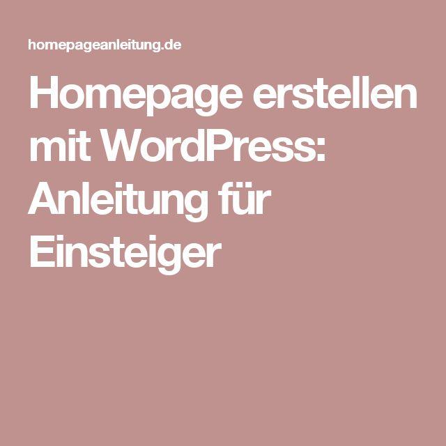 Homepage erstellen mit WordPress: Anleitung für Einsteiger