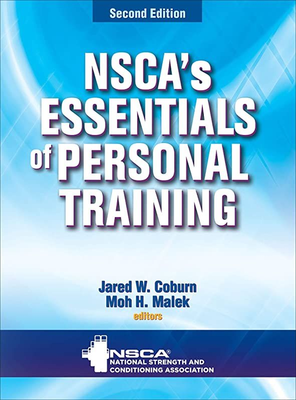 Read Book Nsca S Essentials Of Personal Training By Nsca National Strength Conditioning Associa