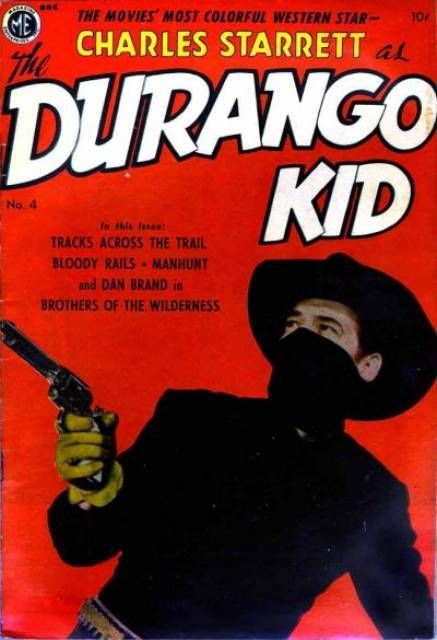 Charles Starrett as The Durango Kid #4 (Issue)