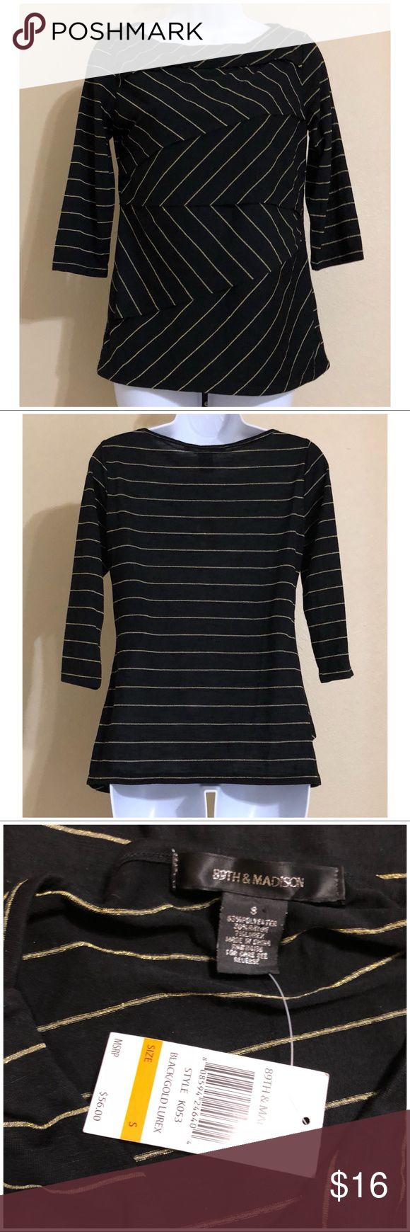 89th & Madison Blouse Size 8 89th & Madison Women's Blouse Size 8 Black & Gold Colors Black With Gold Metallic Look Stripes 3/4 Sleeve Diagonal Cut Tiered Front Machine Washable 63% Polyester 30% Rayon 7% Lurex Armpit to Armpit Approx. 17 Inches Length From Rear Collar Approx. 27 Inches Shoulder Approx. 15 Inches Sleeve From Shoulder Seam Approx. 16 Inches Please Measure To Ensure A Great Fit MSRP $ 56.00 New With Tag 89th & Madison Tops Blouses