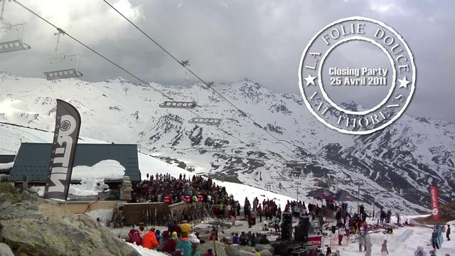 FOLIE DOUCE VAL THORENS - CLOSING 2011