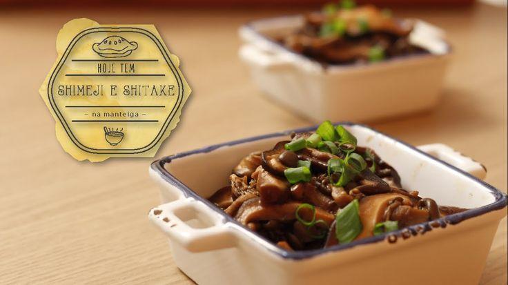 Como preparar shimeji e Shitake