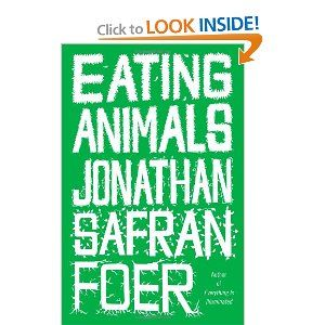 """By the author of """"Everything is Illuminated"""" and """"Extremely Loud and Incredibly Close"""" this books delves into eating as cultural and also personal responsibility. Its important for people to read this book and no longer live in ignorance with how the meat you eat comes to be on your plate. Read it, think about it. He writes engagingly and doesn't spit facts out but brings you into his experience of discovering the harsh realities of modern animal husbandry.: Eating Habits, Worth Reading, Books Covers, Animals, Eating Animal, Jonathan Safran Foer, Faut Il Manger, Vegans Food, Books Review"""