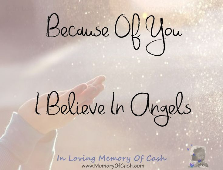 Because Of You, I Believe In Angels xox { babyloss miscarriage stillbirth bereavement missyou memorial memory funeral angel cherub pregnancy baby infantloss son daughter child unconditionallove heldyourwholeLife BreakTheSilence SayItOutLoud religion heaven inlovingmemory pregnancyandinfantloss stillloved angelbaby quotes quoteoftheday lifequotes inspiration }