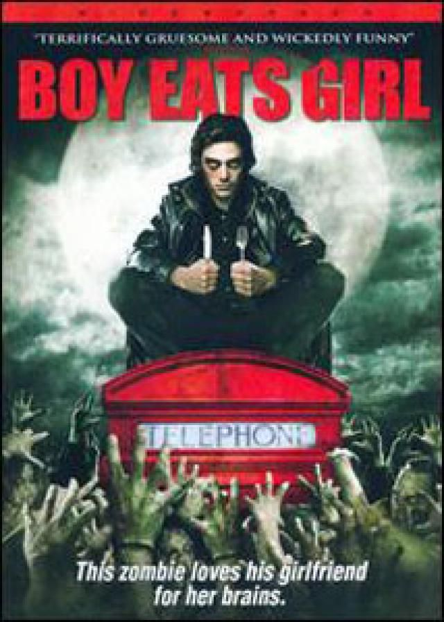 Nice to Eat You: Zombie Comedy Movies: Boy Eats Girl (2005)
