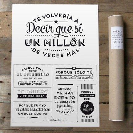 Lámina Te volvería a decir que sí un millón de veces más. Diseño de Mr.Wonderful. A la venta en: http://www.mrwonderfulshop.es