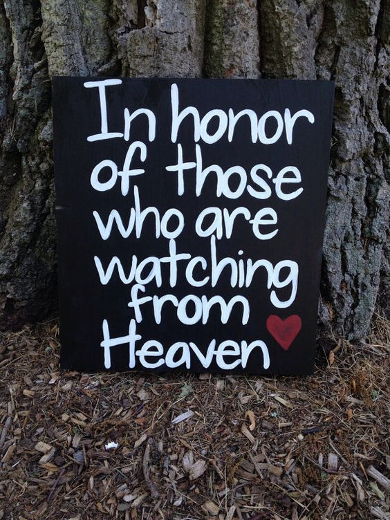 In Memory wedding sign to honor those who are watching from heaven. Wedding by loveofshabchic