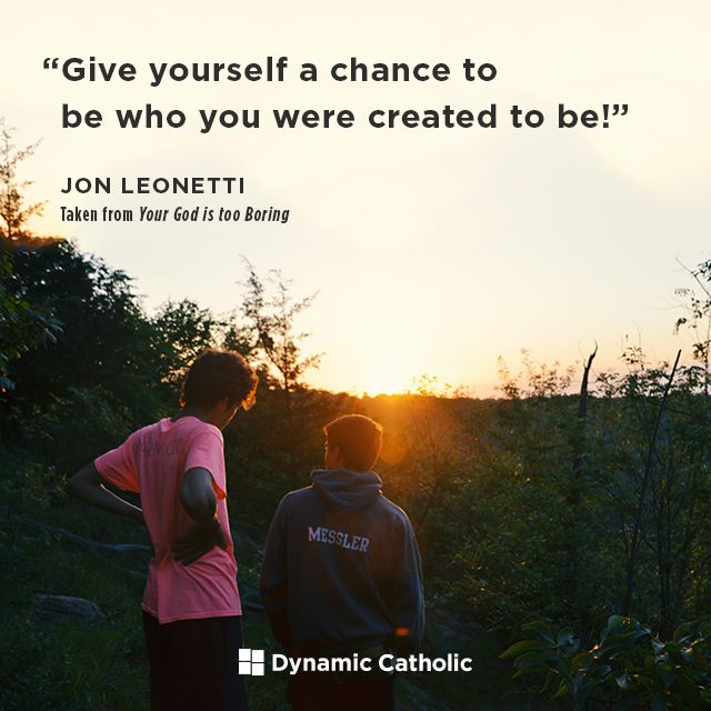 """""""Give yourself a chance to be who you were created to be!"""" 
