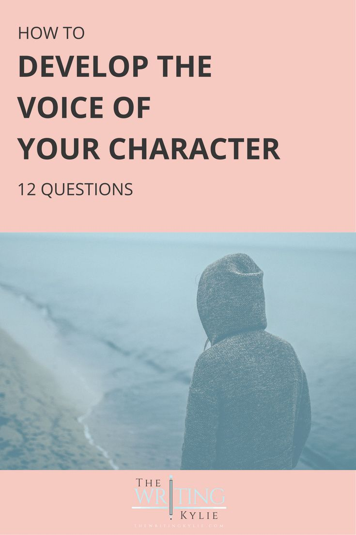 It's important to develop the voice of your character(s) because it will make them more alive and realistic. By voice, I mean the way he speaks and thinks. In this post, I have therefore compiled a list of questions to help you develop the voice of your character. How to Develop the