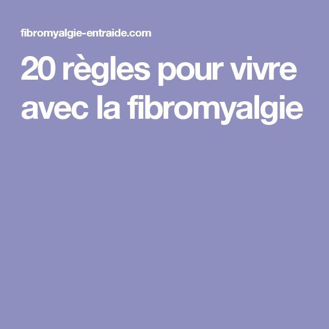 20 règles pour vivre avec la fibromyalgie