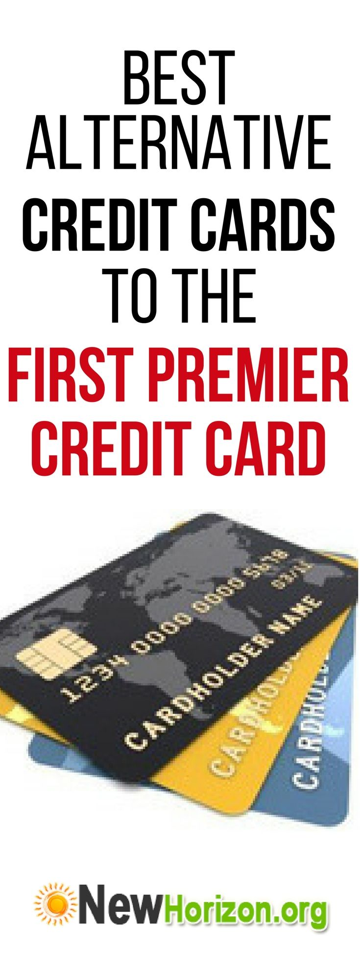 Best alternative credit cards to the First Premier Credit Card