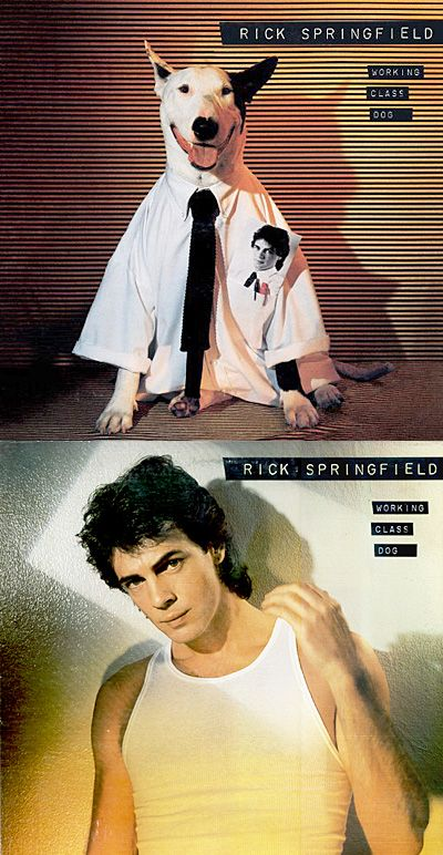 Rick Springfield : Working Class Dog (Both Covers)