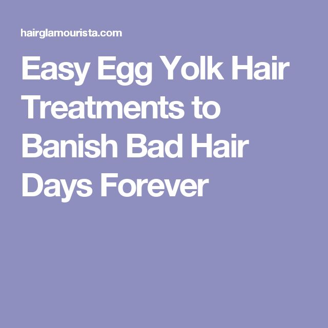 Easy Egg Yolk Hair Treatments to Banish Bad Hair Days Forever