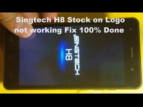 SINGTECH-H8, ANDROID SMARTPHONE HANG ON LOGO FIX 100% | Amazing in