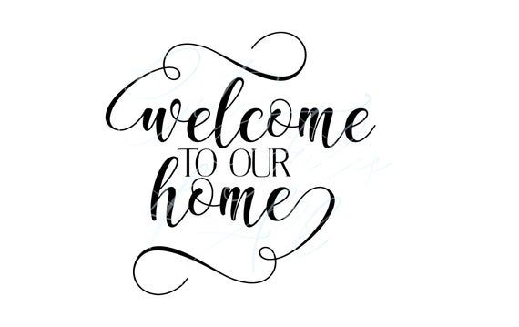 Welcome Home Svg Welcome Svg Home Svg Home Sweet Home Svg Etsy In 2020 Welcome Home Parties Crafty Mama Svg