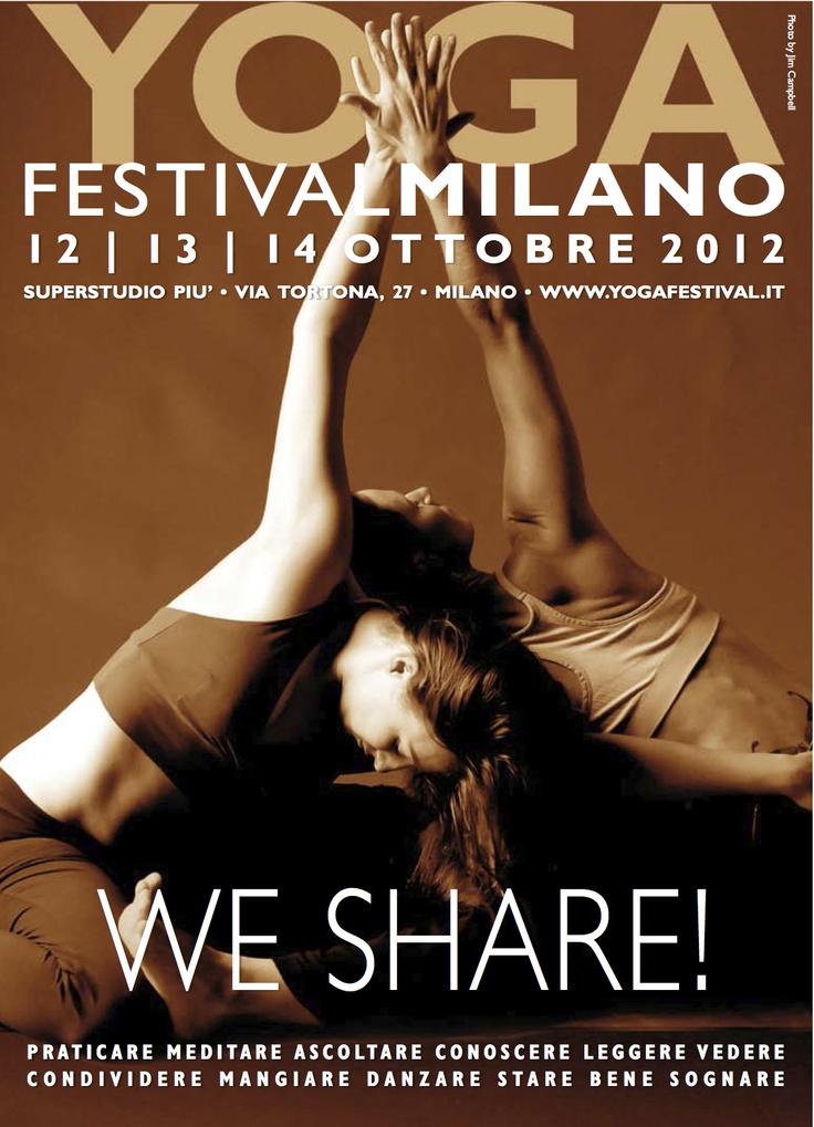 http://ilcentrodellessere.wordpress.com/2012/09/30/12-14-ottobre-yogafestival-a-milano/