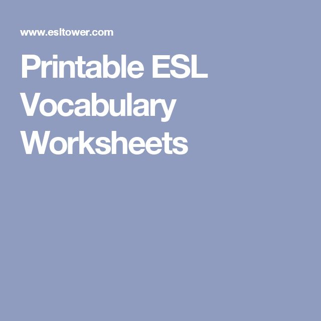 Printable ESL Vocabulary Worksheets